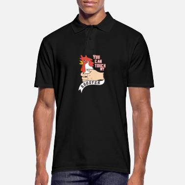 Rooster You can touch my rooster - Men's Polo Shirt