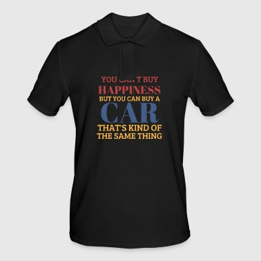 You can´t buy happiness, but cars! - Männer Poloshirt