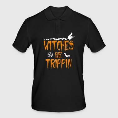 Witches Be Trippin' Hilarious - Männer Poloshirt