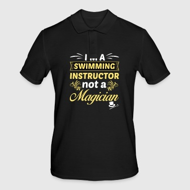I am a swimming instructor and no .. - gift - Men's Polo Shirt