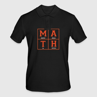 Math - Funny Sayings - School - Amusement - Men's Polo Shirt