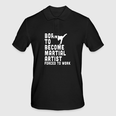 Born to be a martial artist - Men's Polo Shirt