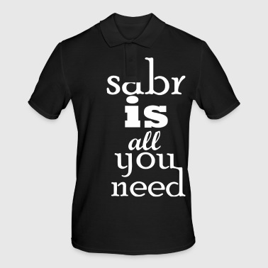 Sabr is everything you need - Men's Polo Shirt