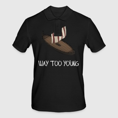 too young - Men's Polo Shirt