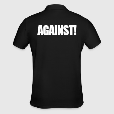 Against Against Anti Contra Gift - Men's Polo Shirt