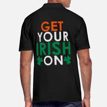 St Patricks Day Get your irish on - Men's Polo Shirt