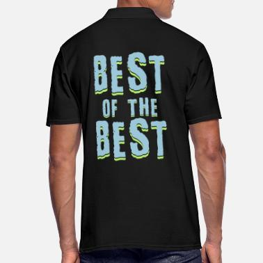 Best Of Best of the best - Men's Polo Shirt