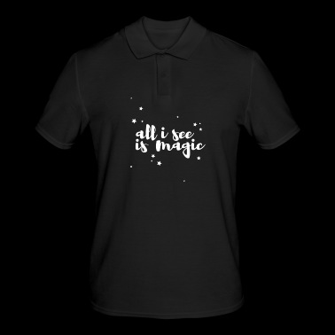 all I see is magic with stars - Men's Polo Shirt