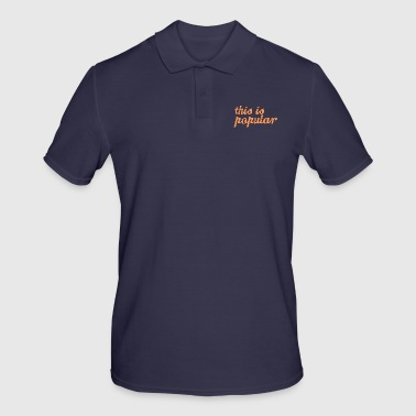 this is popular - Men's Polo Shirt