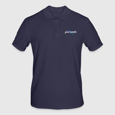 just write - Men's Polo Shirt