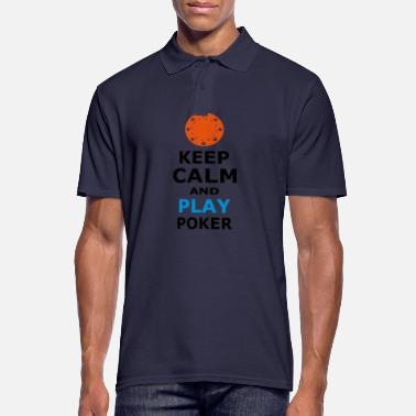 Play Poker KEEP CALM AND PLAY POKER - Men's Polo Shirt
