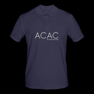 ACAC - All Cops are Cops white - Men's Polo Shirt