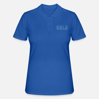 Cold Cold cold - Women's Polo Shirt