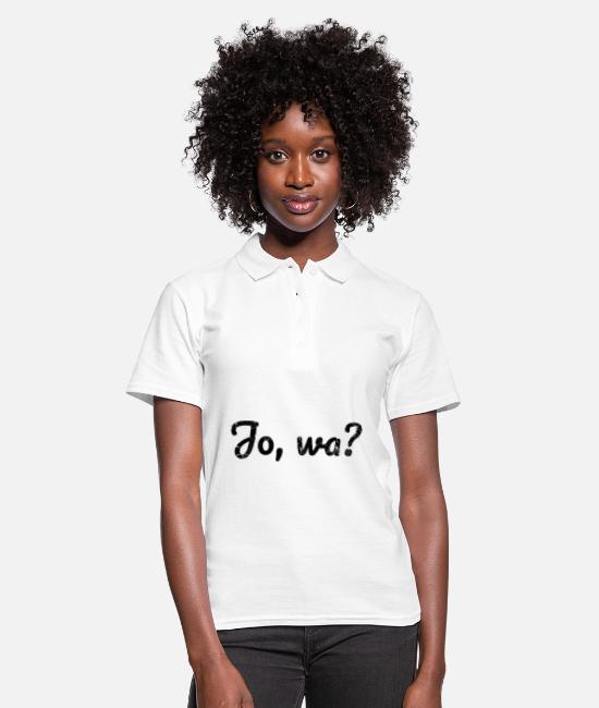 Proud Polo Shirts - Yeah Northern Germany taciturn northern Germany north - Women's Polo Shirt white