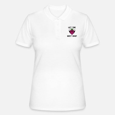 Let The Beet Drop - Frauen Poloshirt