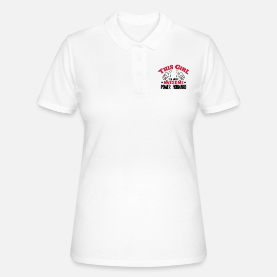 Forward Polo Shirts - this girl is an awesome power forward 2c - Women's Polo Shirt white