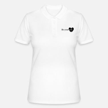 Yourself Be yourself. - Women's Polo Shirt