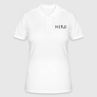 Héros héros - Women's Polo Shirt