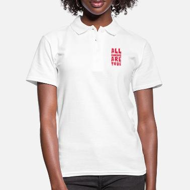 Slogan all rumours are true - Frauen Poloshirt