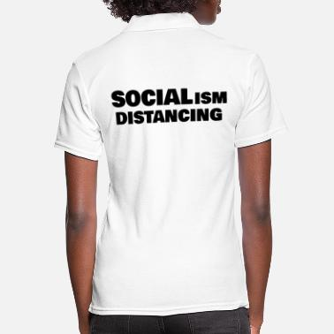 SOCIALism DIstancing - Women's Polo Shirt