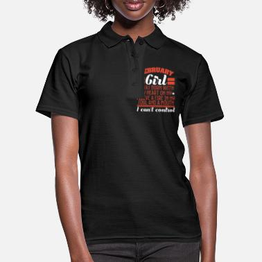 February Born in February? A February Girl? February Girl - Women's Polo Shirt