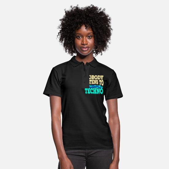 "Techno Music Polo Shirts - A Techno Tee For Music Lovers Saying ""Nobody - Women's Polo Shirt black"