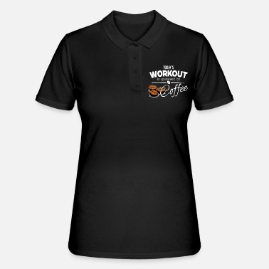 Coffee - Todays Workout wordt gesponsord door Coffee - Vrouwen poloshirt