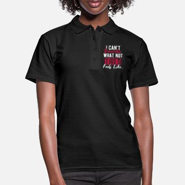 Entspannen I Can't Remember What Not Tired Feels Like - Frauen Poloshirt