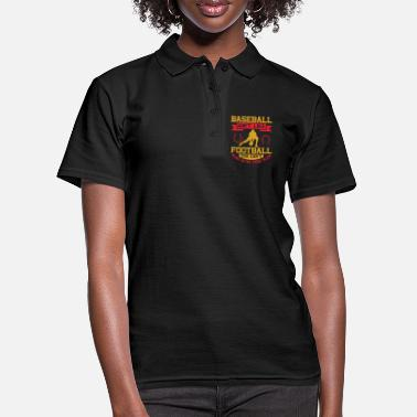 Originell Baseball ain't like football - Frauen Poloshirt