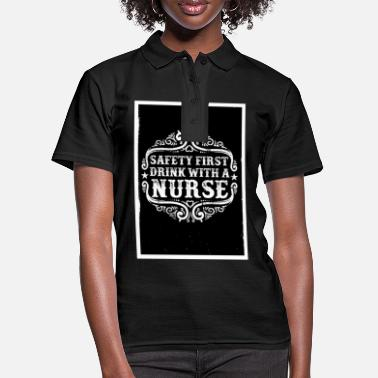 Drink with a Nurse - nurse saying - Women's Polo Shirt