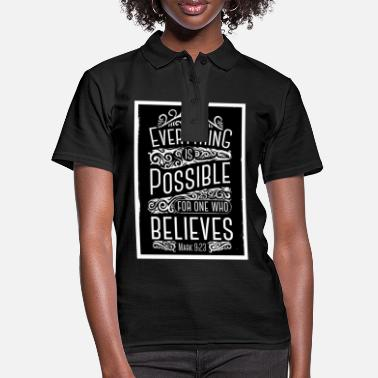 Everything is Possible motivational saying - Women's Polo Shirt
