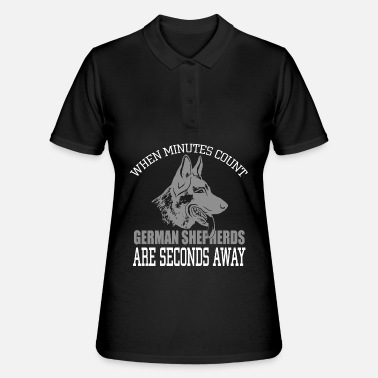 Wenn minutes count German Shepherds are seconds aw - Frauen Poloshirt