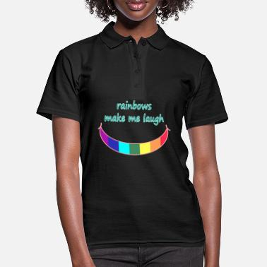 Fröhlich rainbows make me laugh; Regenbogen; lachen; happy - Frauen Poloshirt