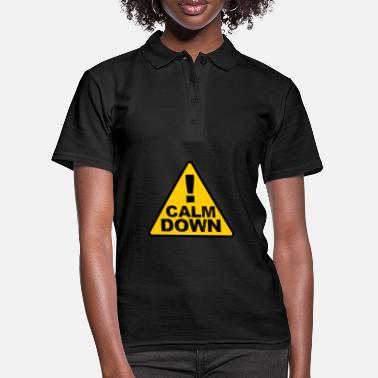 Calm The Fuck Down Calm Down - Cooler Spruch - Camiseta polo mujer