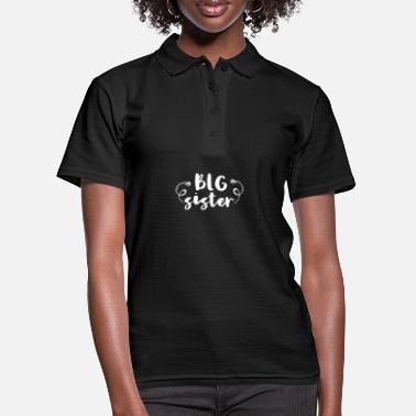 Big Sister Big sister - Big sister - Women's Polo Shirt