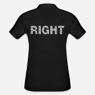 Right Right right - Women's Polo Shirt