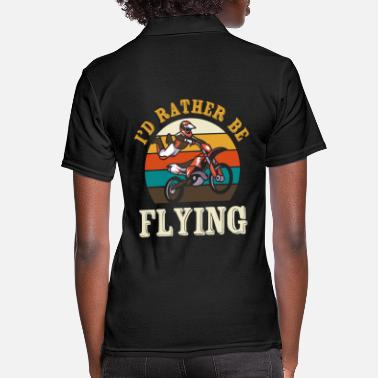 Chopper Dirt biking - I'd rather be flying - Women's Polo Shirt