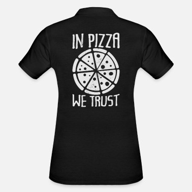 In Pizza we trust - funny - Women's Polo Shirt