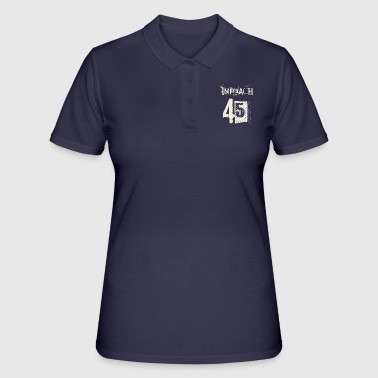Demokrat Anti Trump USA Präsident Impeach 45 Geschenk - Women's Polo Shirt