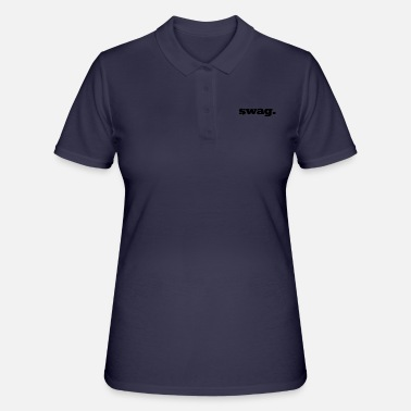 Swag swag. - Women's Polo Shirt