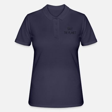 Save The Planet Save the planet - Women's Polo Shirt
