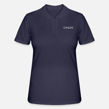 Chaos chaos - Women's Polo Shirt