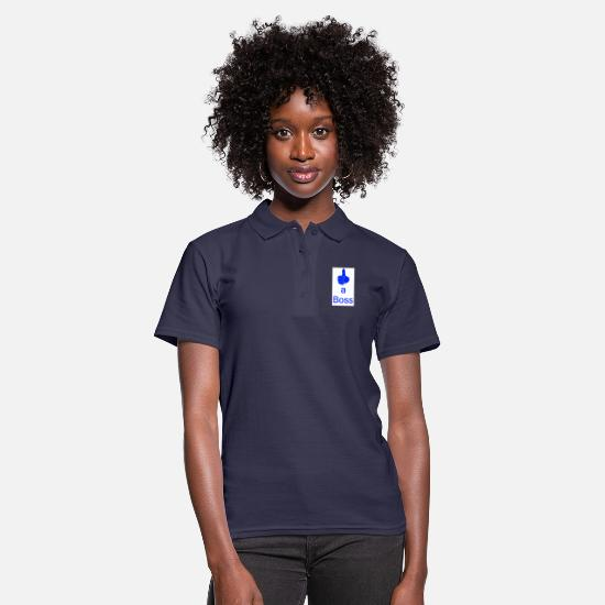 Blue White Polo Shirts - like a boss great TShirt \ pullover \ hoodie \ cap - Women's Polo Shirt navy