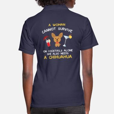Cocktails and Chihuahuas - great gift - Women's Polo Shirt