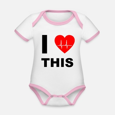 I Love I love this - I love that - Organic Contrast Baby Bodysuit