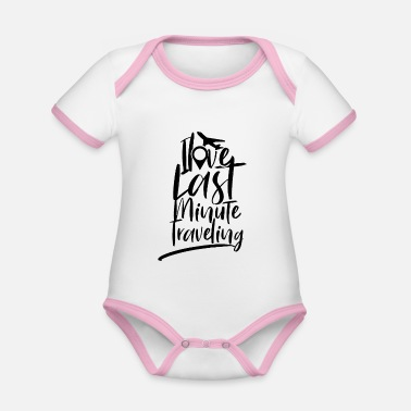 Last Minute Last minute vacation - Organic Contrast Baby Bodysuit