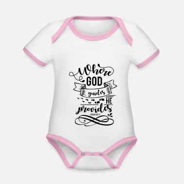 Quotes Where God Leader He gives Isaiah 58:11 - Organic Contrast Baby Bodysuit