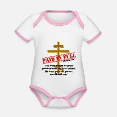 Full Blood PAID IN FULL ~ Blood of Christ - Organic Contrast Baby Bodysuit