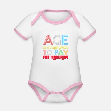 Price-to-pay Age is a high price to pay for maturity - Organic Contrast Baby Bodysuit