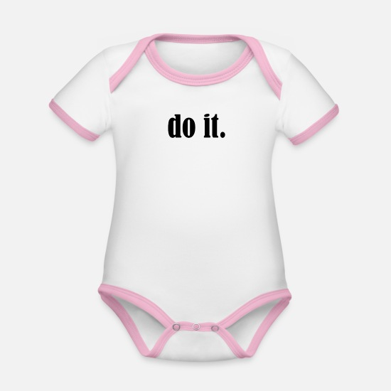 Sayings Baby Clothes - Do it - Organic Contrast Baby Bodysuit white/rose